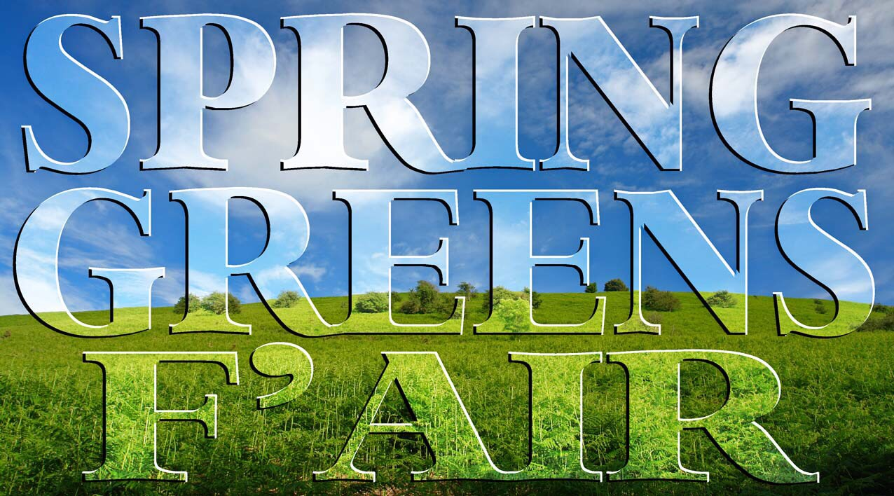 Spring Greens Fair Returns!